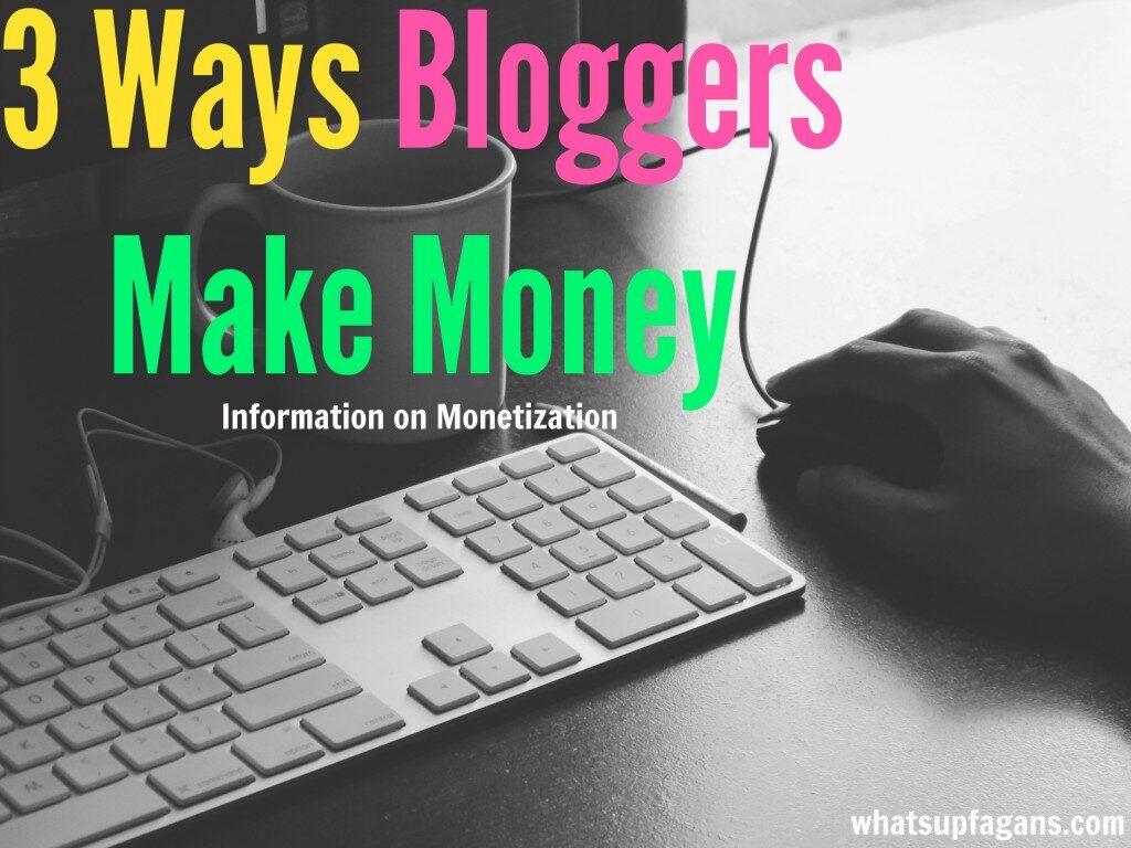3-ways-bloggers-make-money-information-on-monetization-1024x768-8182638