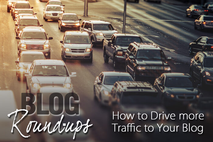 the-keys-of-successfully-using-round-up-posts-to-drive-traffic-to-your-blog-main-4397271