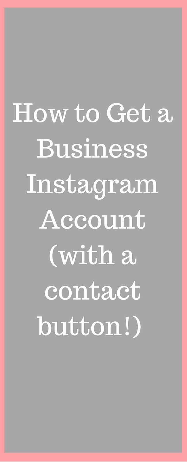 how-to-get-a-business-instagram-accountwith-a-contact-button-9170286
